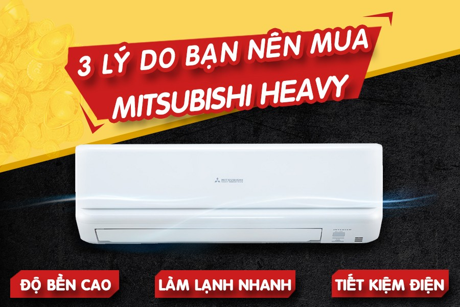 nhung-ly-do-nen-mua-may-lanh-mitsubishi-heavy